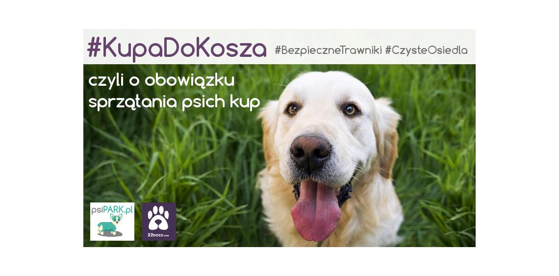 #KupaDoKosza czyli o obowiązku sprzątania psich kup
