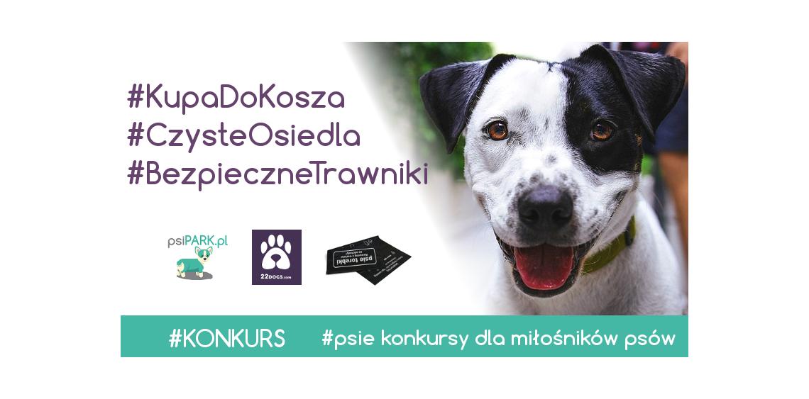 Konkurs #KupaDoKosza #BezpieczneTrawniki #CzysteOsiedla